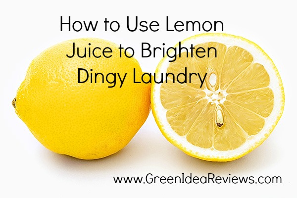 How To Use Lemon Juice to Brighten Dirty Laundry