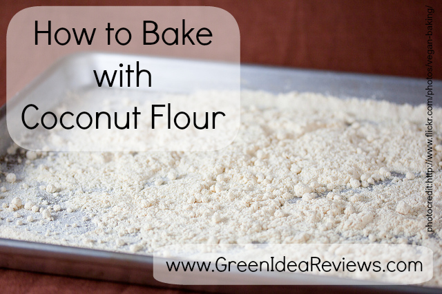 How to Bake with Coconut Flour